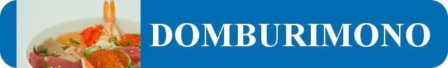 DOMBURIMONO (Arroz blanco con carne o mariscos preparados)