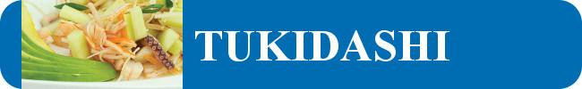 TUKIDASHI (Entremés)